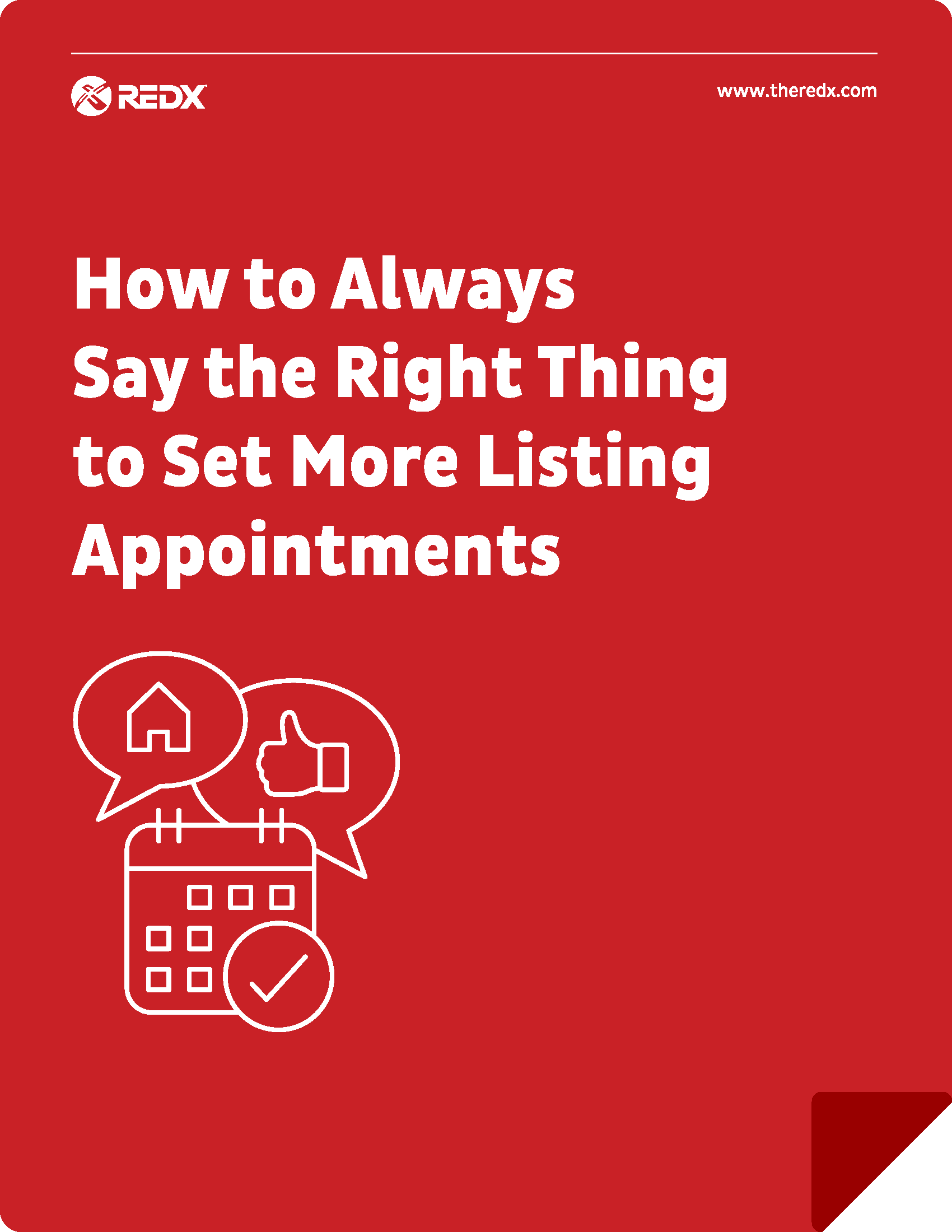 How to always say the right thing to set more listing appointments