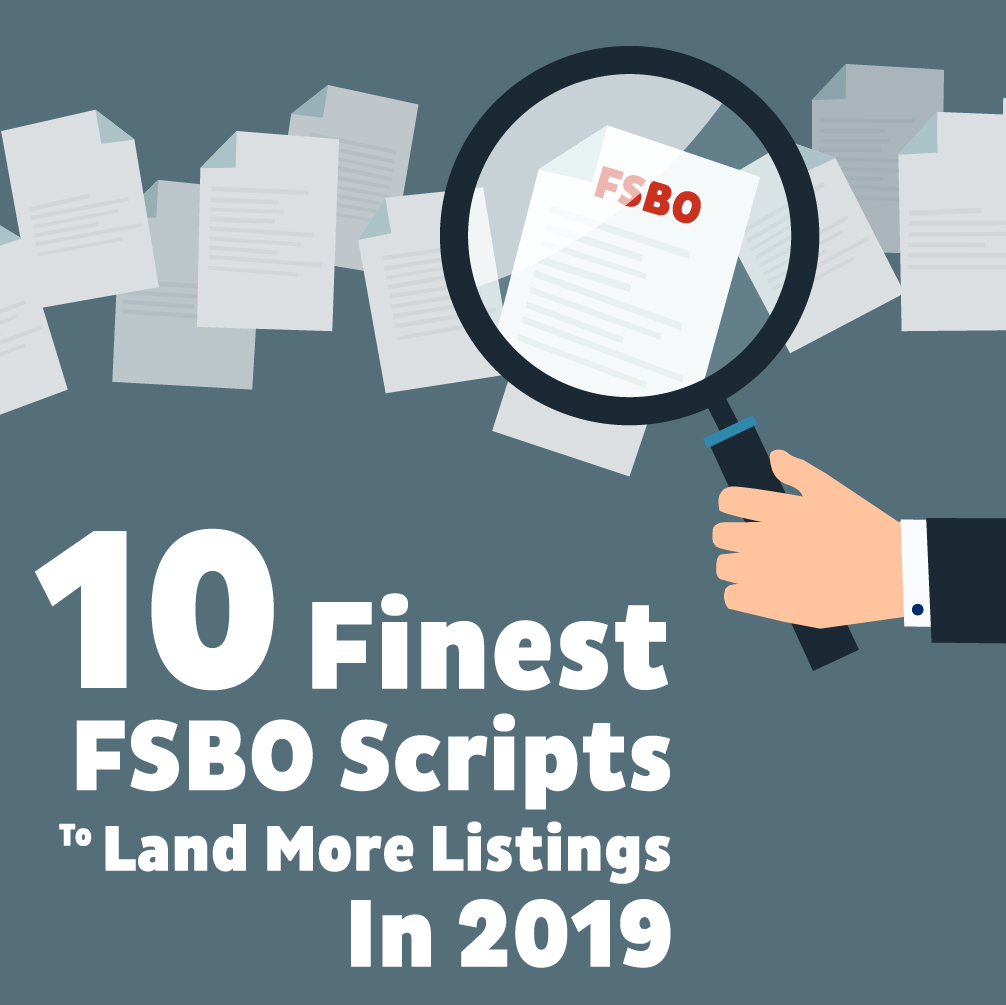 10 Finest FSBO Scripts To Land More Listings In 2019 - REDX